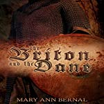 The Briton and the Dane: Second Edition | Mary Ann Bernal