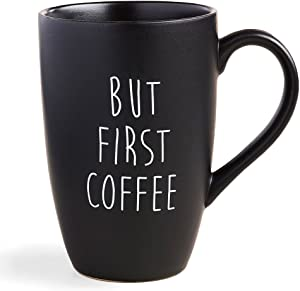 World Market But First Coffee Mug - Black Matte Finish, Fun for Morning Hot and Cold Coffee-Best and Black Tea! - Collectibles and Gift-able Coffee Mug-Party Favors and Promotional Gift, 18 Ounce