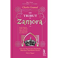 Charles Gounod: Le Tribut De Zamora