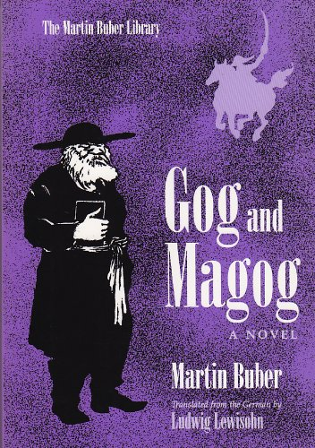 Gog And Magog  A Novel  Martin Buber Library