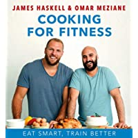 Cooking For Fitness: Eat Smarter and Train Better
