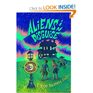 Aliens in Disguise (Intergalactic Bed and Breakfast, The) Clete Smith
