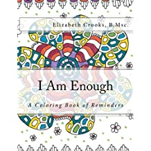 I Am Enough: A Coloring Book of Reminders