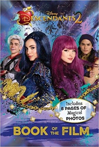 Book Disney Descendants 2 Book of the Film: Includes 8 Pages of Magical Photos
