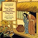The Tale of the Mandarin Ducks Audiobook by Katherine Paterson Narrated by B. D. Wong