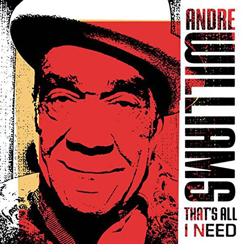 CD : Andre Williams - That's All I Need (Digipack Packaging)