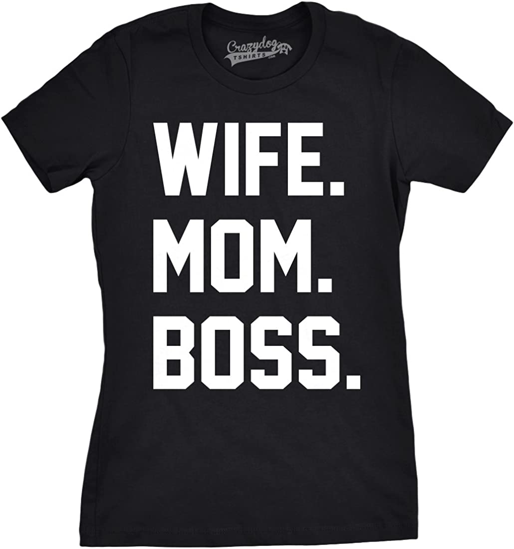 Womens Wife Mom Boss Funny T Shirt I Am The Boss Tee for Ladies Shirts for Mom