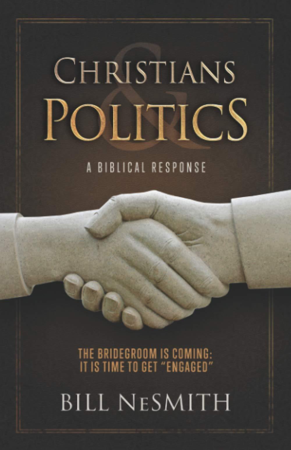 Christians & Politics: A Biblical Response