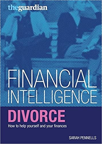 Divorce how to help yourself and your finances financial divorce how to help yourself and your finances financial intelligence amazon sarah pennells 9781408101131 books solutioingenieria Choice Image