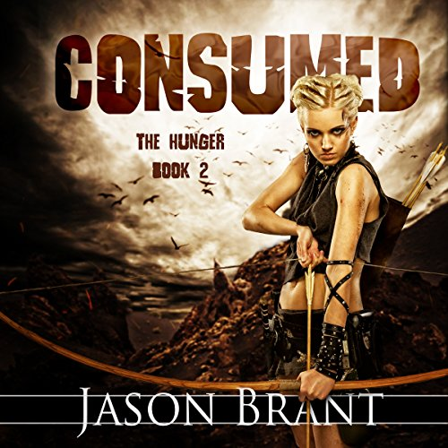 Consumed: The Hunger, Volume 2