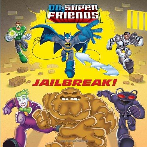 Jailbreak! (DC Super Friends) (Pictureback(R))