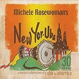 New Yor-Uba: 30 Years Musical Celebration of Cuba