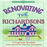 Renovating the Richardsons: Tales from the Goose Creek B&B | Virginia Smith