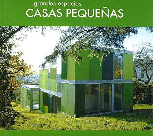 Leer libro grandes espacios casas peque as descargar for Espacio casa online