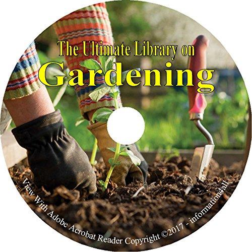 Download Gardening, Ultimate Library on DVD – 144 Books, Garden, Planting, Grow, Vegetables, Flowers, Landscape PDF