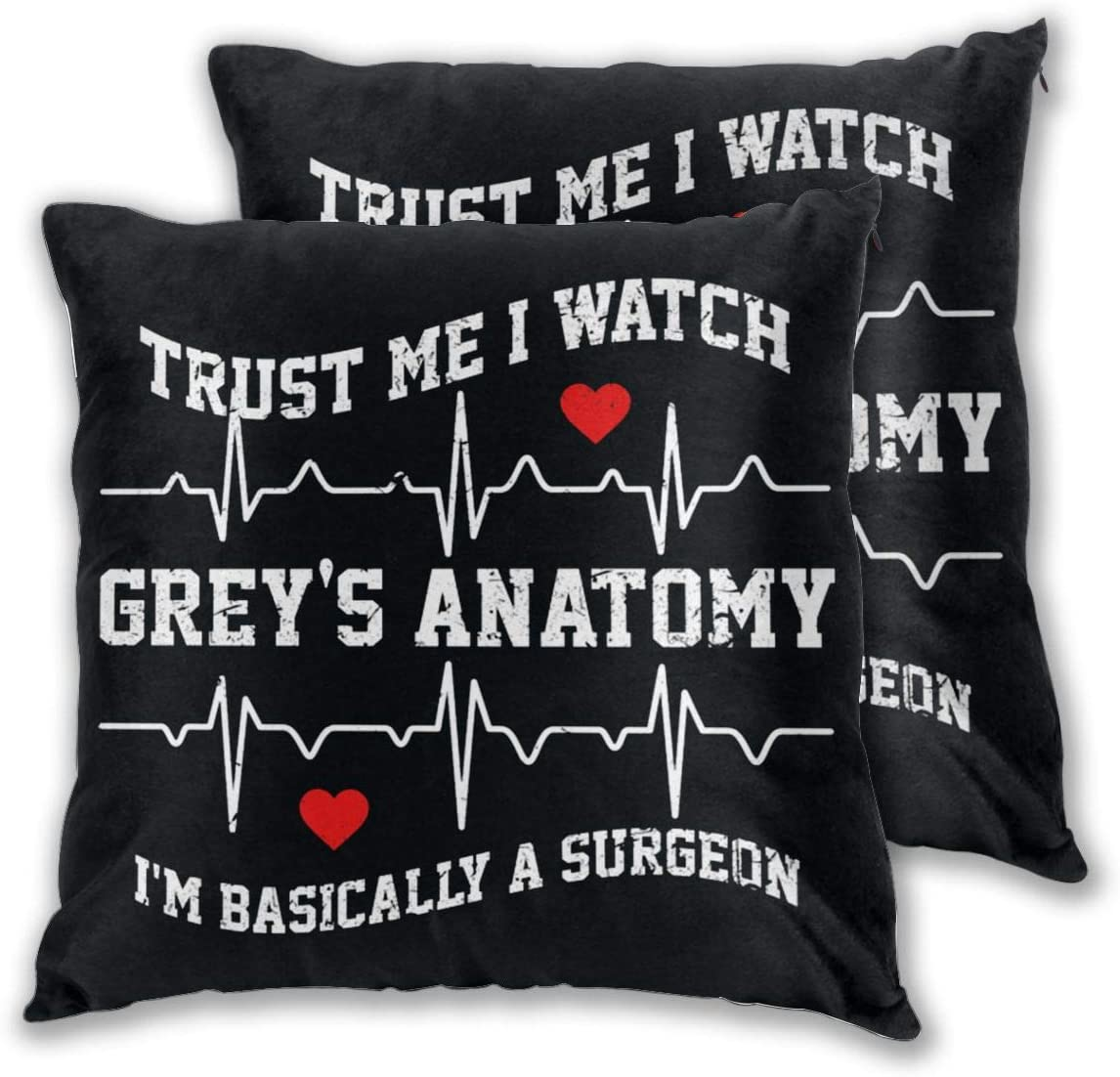 Jdfg96as Trust Me I Watch Greys Anatomy Throw Pillow Covers Set of 2 Cushion Case for Sofa Bedroom Car 18
