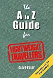 The A to Z Guide for Lightweight Travellers
