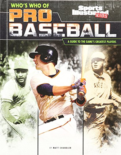 Who's Who of Pro Baseball: A Guide to the Game's Greatest Players (Who's Who of Pro Sports) (10 Greatest Soccer Players Of All Time)