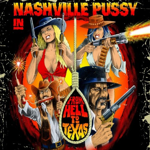 Nashville Pussy-From Hell To Texas-(SPV 306092 CD)-CD-FLAC-2009-RUiL Download