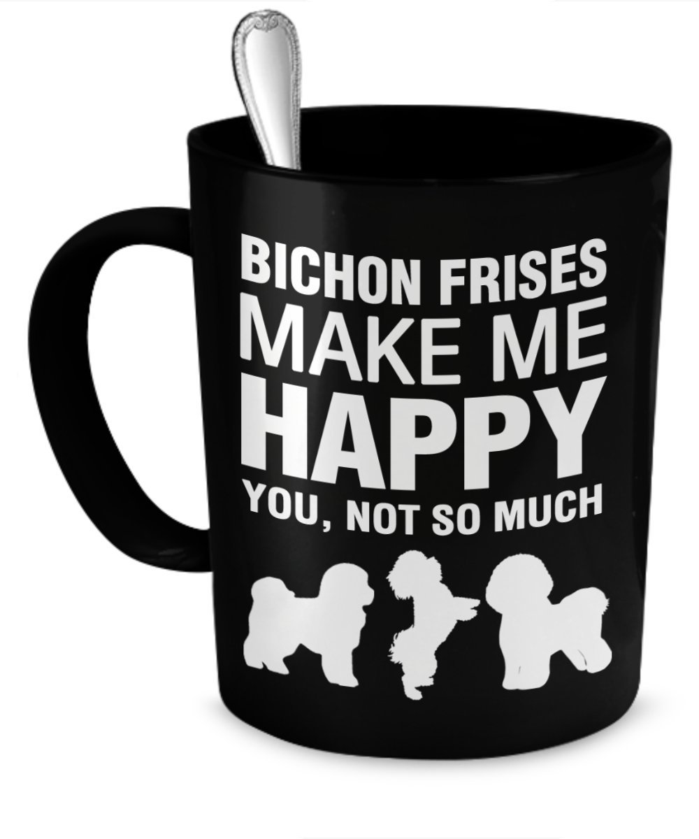 Bichons Make Me Happy Coffee Mug