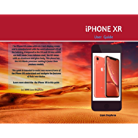 iPhone XR User Guide: Learn how to use the new iPhone XR with this instruction guide