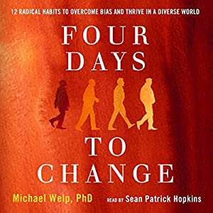 Four Days to Change Audiobook