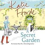 A Secret Garden | Katie Fforde