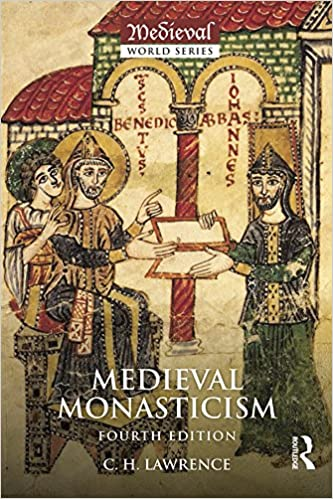 Medieval monasticism forms of religious life in western europe in medieval monasticism forms of religious life in western europe in the middle ages the medieval world 4th edition kindle edition fandeluxe Image collections