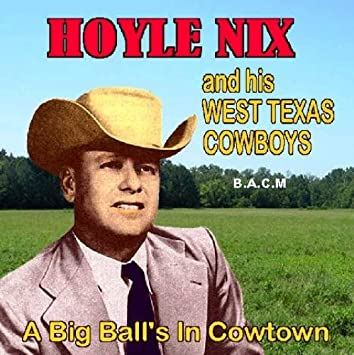 Image result for Hoyle Nix & His West Texas Cowboys