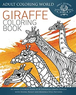 Amazon Com Giraffe Adult Coloring Book Designs With Henna Paisley