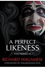 A Perfect Likeness: Two Novellas Paperback