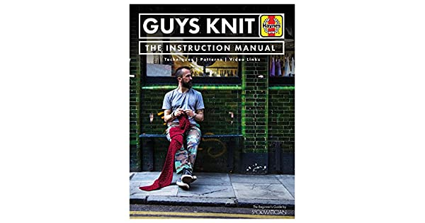 Amazon.com: Guys Knit: The Instruction Manual: Techniques ...
