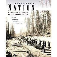 Narrating a Nation: Canadian History Post-Confederation