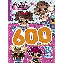 L.O.L. Surprise!: Passatempos com Adesivos - 600 Adesivos