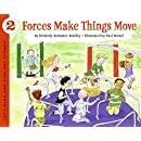 Forces Make Things Move (Let's-Read-and-Find-Out Science 2)