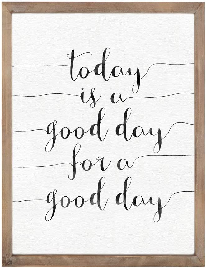 Today is a Good Day for a Good Day Inspirational Framed Wooden Wall Sign for Home Decor,Vintage Bathroom Wall Decor Wall Art Gift for Friend