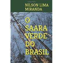 O SAARA VERDE DO BRASIL (Portuguese Edition)