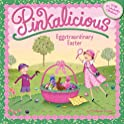 Pinkalicious Eggstraordinary Easter Paperback Book