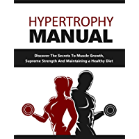 The Hypertrophy Manual (English Edition)