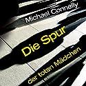 Die Spur der toten Mädchen (Harry Bosch 16) Hörbuch von Michael Connelly Gesprochen von: Johannes Steck, Oliver Siebeck