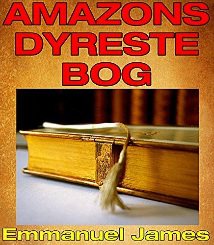 Amazons dyreste bog (Danish Edition) Pdf