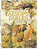 The Classic Treasury Of Aesop's Fables (Children's Illustrated Classics)