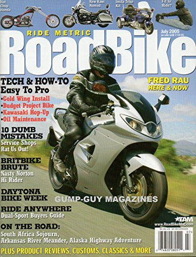 Ride Metric ROADBIKE July 2005 Magazine, Hot Chop Honda BRITBIKE BRUTE: NASTY NORTON HI RIDER New Kawi Nomad ON THE ROAD: SOUTH AFRICA SOJOURN, ARKANSAS RIVER MEANDER, ALASKA HIGHWAY - Hot South Africa Guys In