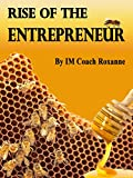 The Rise of The Entrepreneur: Welcome to the Hive