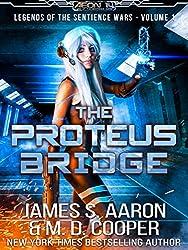 The Proteus Bridge - A Hard Science Fiction AI Adventure (Aeon 14: Legends of the Sentience Wars)