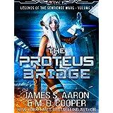 The Proteus Bridge - A Hard Science Fiction AI Adventure (Aeon 14: Legends of the Sentience Wars Book 1)