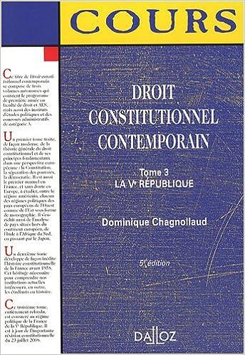 Read Droit constitutionnel contemporain : Tome 3, La Ve République pdf, epub ebook