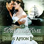 Dream Time: Book 1   Parris Afton Bonds