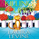 Killing Cupid: A Jaine Austen Mystery Audiobook by Laura Levine Narrated by Brittany Pressley