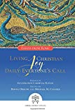 img - for Living Christian Joy Daily: Everyone s Call Essays from Rome book / textbook / text book